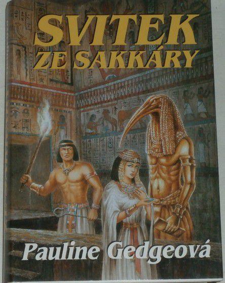 Gedgeová Pauline - Svitek ze Sakkáry