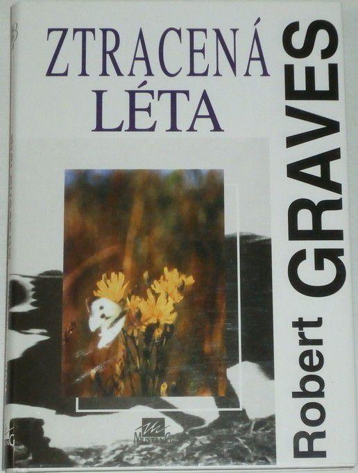 Graves Robert - Ztracená léta