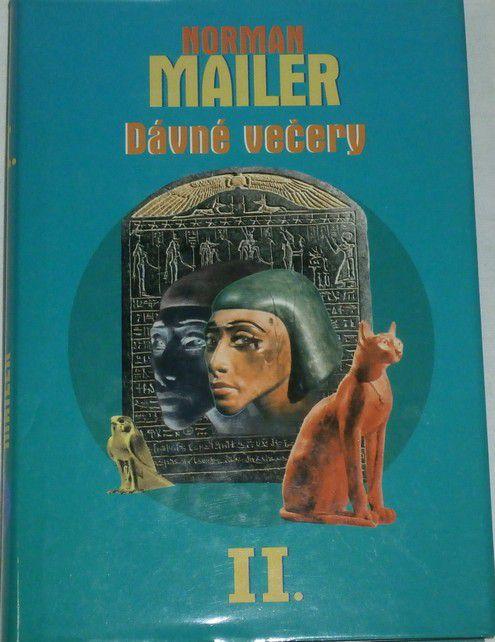 Mailer Norman - Dávné večery - II.