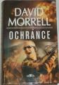 Morrell David - Ochránce