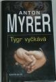 Myrer Anton - Tygr vyčkává