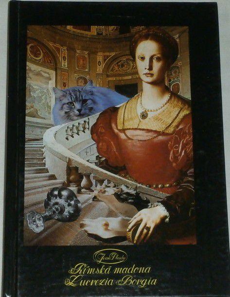 Plaidy Jean - Římská madona Lucrezia Borgia