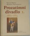 Štěpán Václav, Trávníčková Markéta - Prozatimní divadlo I.