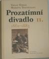 Štěpán Václav, Trávníčková Markéta - Prozatimní divadlo II.