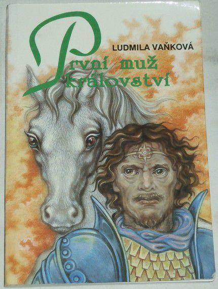 Vaňková Ludmila - První muž království