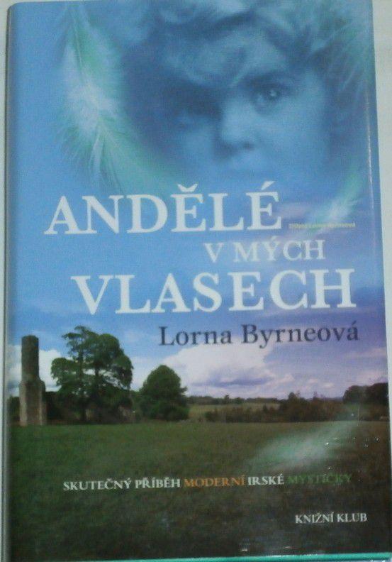 Byrneová Lorna - Andělé v mých vlasech