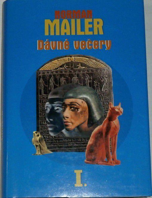 Mailer Norman - Dávné večery - I.