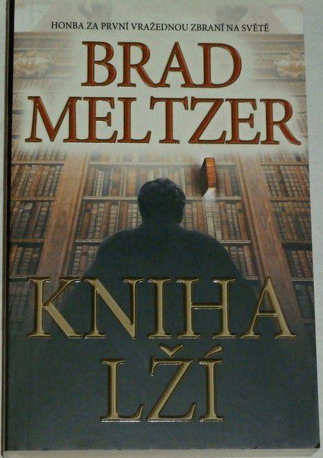 Meltzer Brad - Kniha lží
