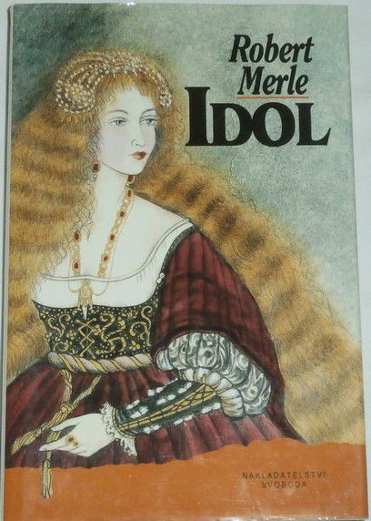 Merle Robert - Idol