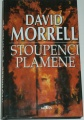 Morrell David - Stoupenci plamene