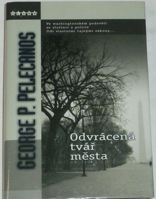 Pelecanos George P. - Odvrácená tvář města