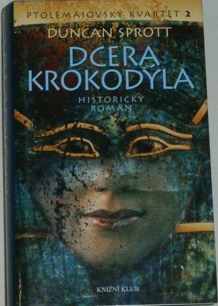 Sprott Duncan - Dcera krokodýla / Ptolemajovský kvartet 2