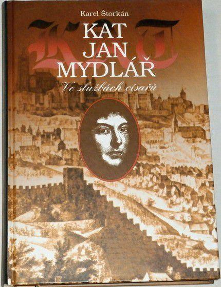 Štorkán Karel - Kat Jan Mydlář