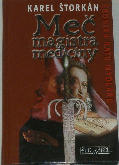 Štorkán Karel - Meč magistra medicíny