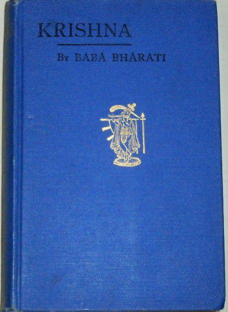 Bábá Premánand Bhárati - Sree Krishna The Lord of Love