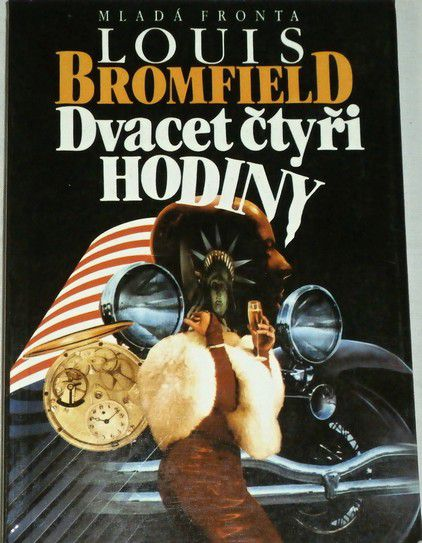 Bromfield Louis - Dvacetčtyři hodiny