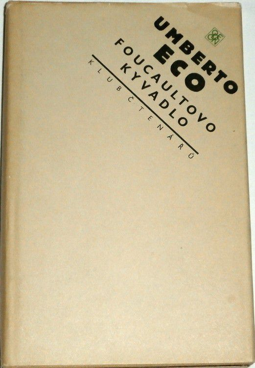 Eco Umberto - Foucaultovo kyvadlo