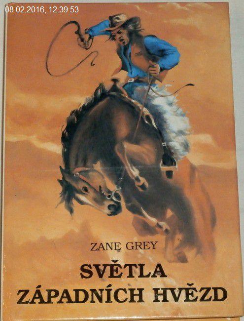 Grey Zane - Světla západních hvězd