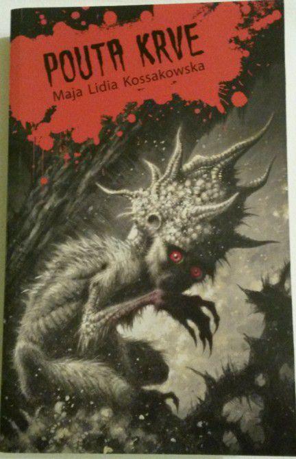 Kossakowska Maja Lidia - Pouta krve