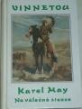 May Karel - Vinnetou, Na válečné stezce