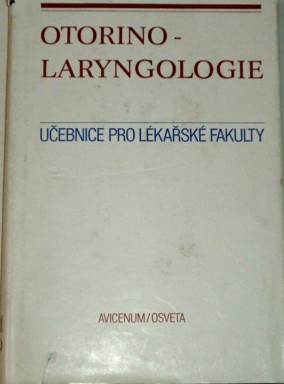 Otorinolaryngologie - Učebnice pro lékařské fakulty