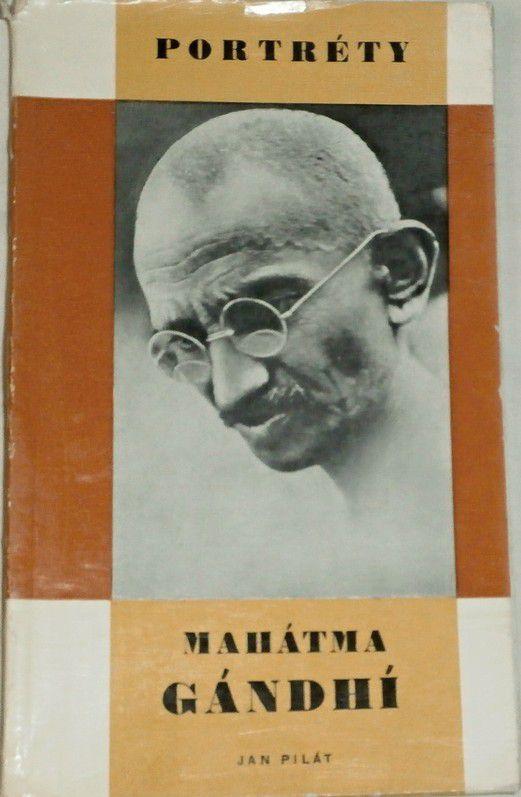 Pilát Jan - Mahátma Gándhí