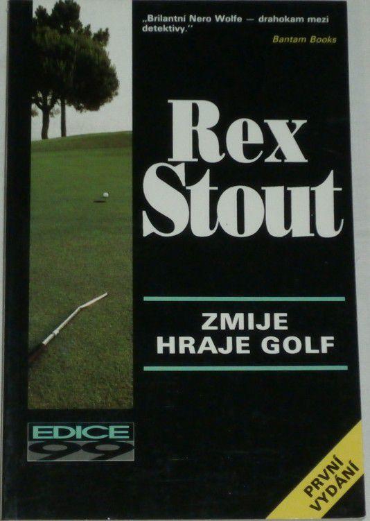 Stout Rex - Zmije hraje golf