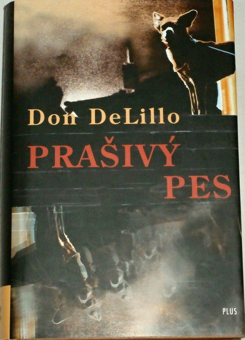 DeLillo Don - Prašivý pes