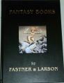 Fantasy books by Fastner & Larson