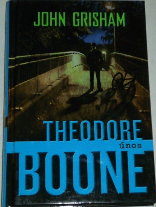 Grisham John - Theodore Boone: Únos