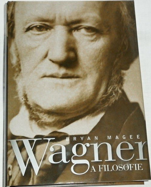 Magee Bryan - Wagner a filosofie