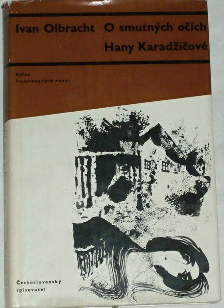 Olbracht Ivan - O smutných očích Hany Karadžičové