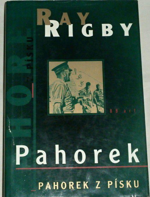 Rigby Ray - Pahorek, Pahorek z písku