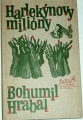 Hrabal Bohumil - Harlekýnovy milióny