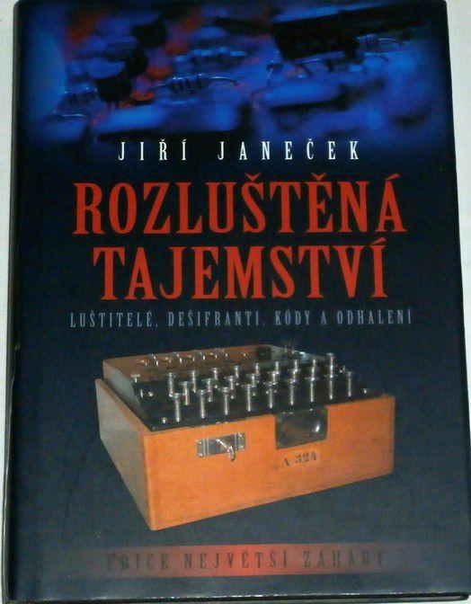 Janeček Jiří - Rozluštěná tajemství
