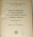 Kostelecký Fr. - Dějiny, rozvoj, a organisacelékařského stavu v zemích českých