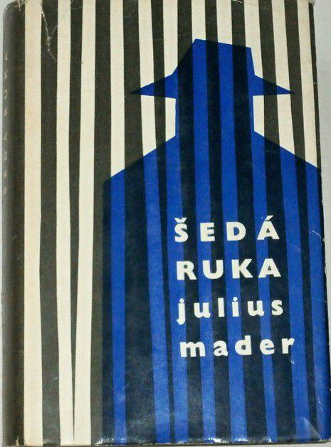 Mader Julius - Šedá ruka