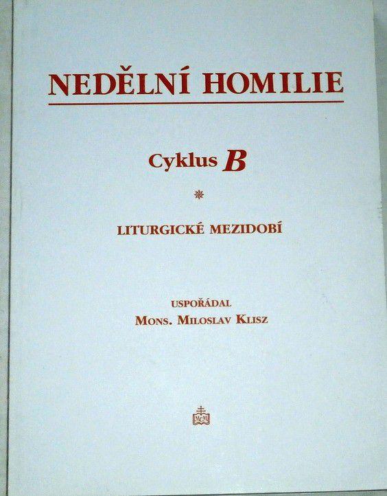 Nedělní Homilie - liturgické mezidobí