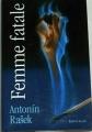 Rašek Antonín - Femme fatale