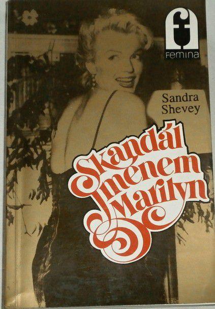 Shevey Sandra - Skandál jménem Marilyn