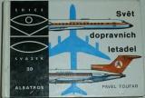 Toufar Pavel - Svět dopravních letadel