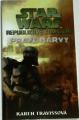 Travissová Karen - STAR WARS  Republikové komando: Pravé barvy