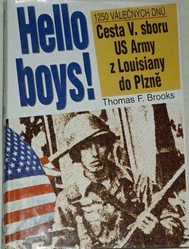 Brooks Thomas F. - Hello boys!