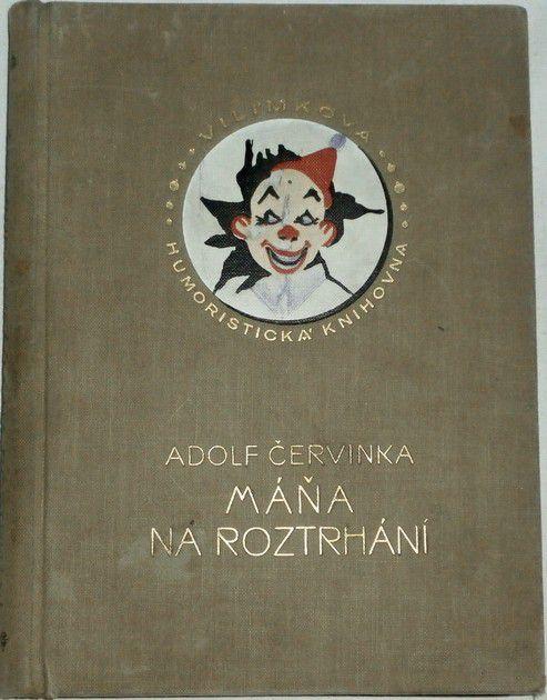 Červinka Adolf - Máňa na roztrhání