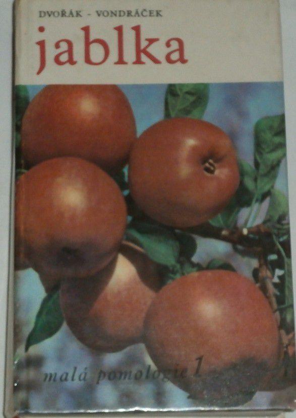 Dvořák, Vondráček - Jablka (malá pomologie 1)