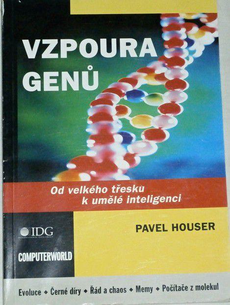 Houser Pavel - Vzpoura genů
