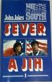 Jakes John - Sever a Jih