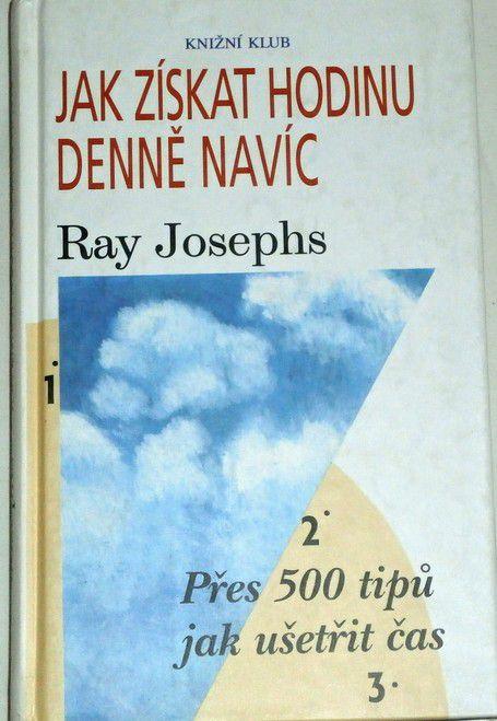 Josephs Ray - Jak získat hodinu denně navíc