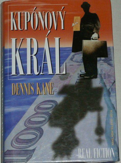 Kane Dennis - Kupónový král