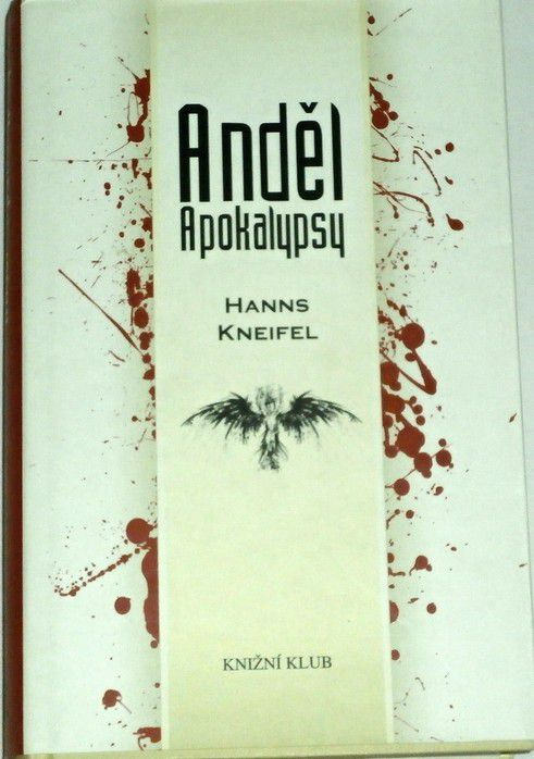 Kneifel Hanns - Anděl apokalypsy